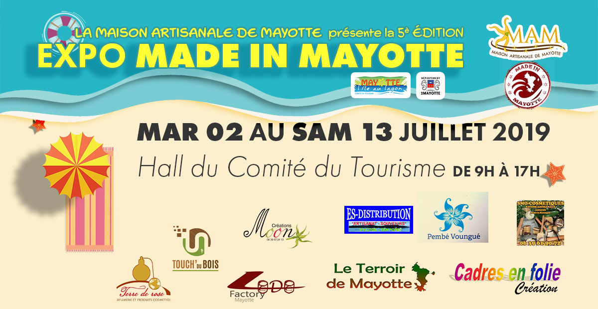 Expo Made In Mayotte: Edition n°5 - Tourisme Mayotte